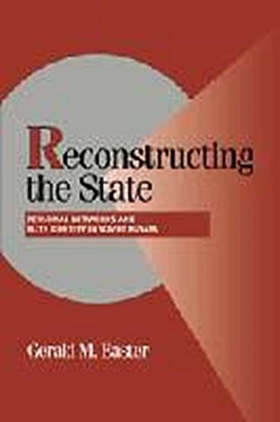 Reconstructing the State: Personal Networks and Elite Identity in Soviet Russia