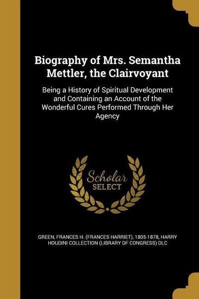 BIOG OF MRS SEMANTHA METTLER T
