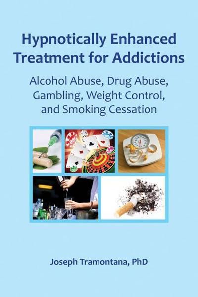 Hypnotically Enhanced Treatment for Addictions