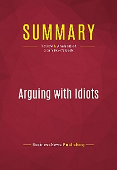Summary: Arguing with Idiots