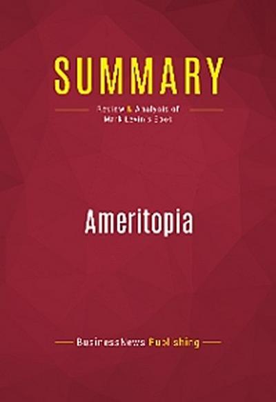 Summary: Ameritopia