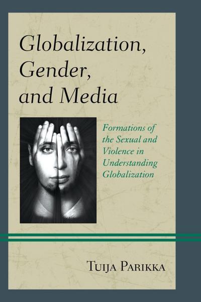 Globalization, Gender, and Media