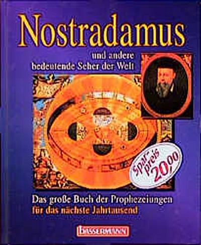 Nostradamus und andere bedeutende Seher der Welt