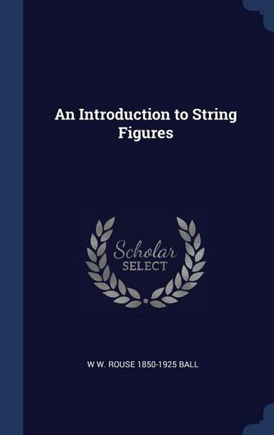 An Introduction to String Figures