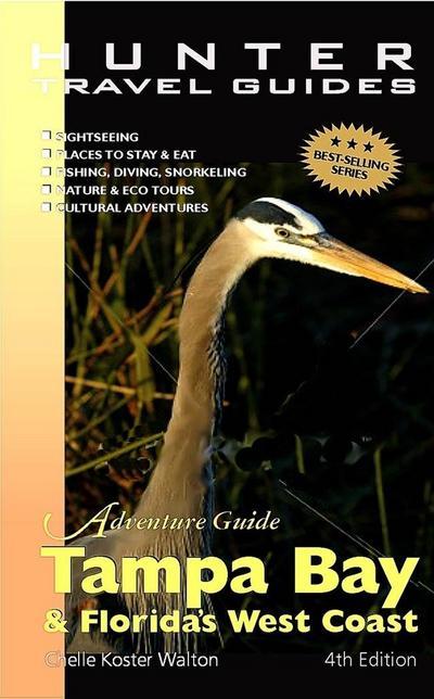 Tampa Bay & Florida's West Coast Adventure Guide