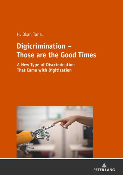 Digicrimination - Those are the Good Times
