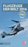 Flugzeuge der Welt 2016; Das Original; Deutsc ...