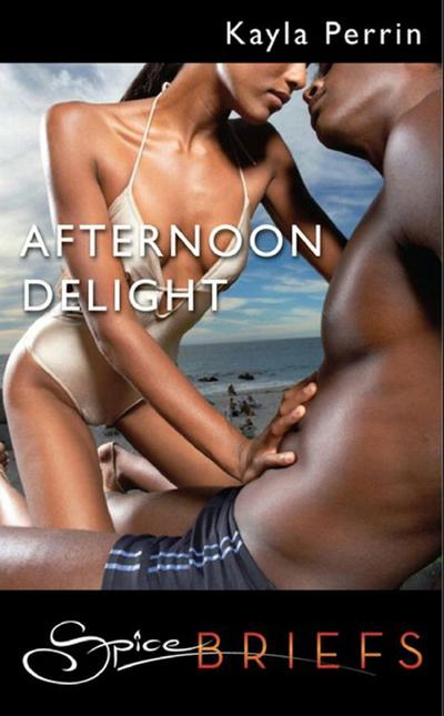 Afternoon Delight (Mills & Boon Spice Briefs)