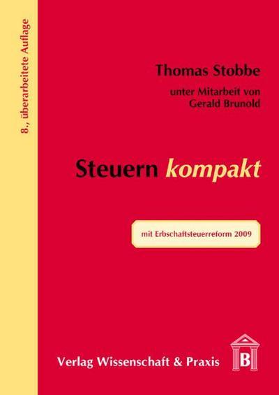 Steuern kompakt: mit Erbschaftsteuerreform 2009