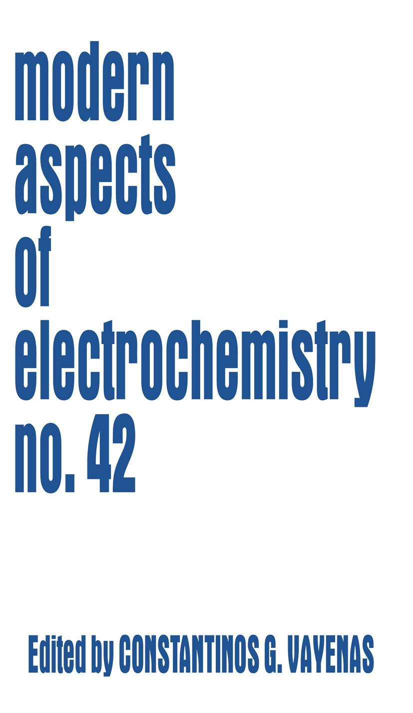 Modern Aspects of Electrochemistry / Volume 42 Constantinos G. Vayenas
