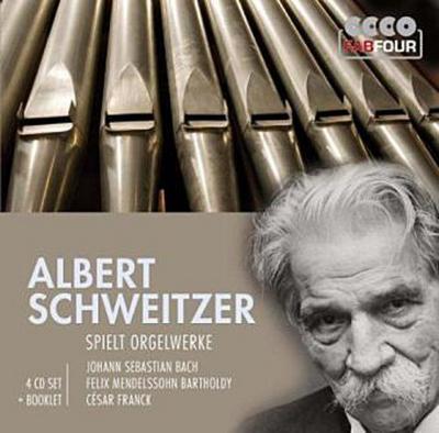 Albert Schweitzer spielt Orgelwerke