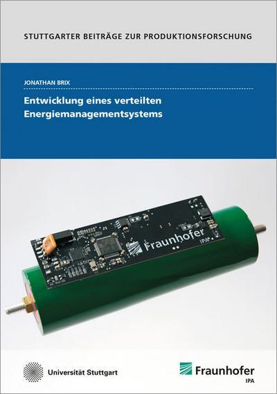 Entwicklung eines verteilten Energiemanagementsystems.