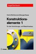 Konstruktionselemente 1: Für den Vorrichtungs- und Maschinenbau