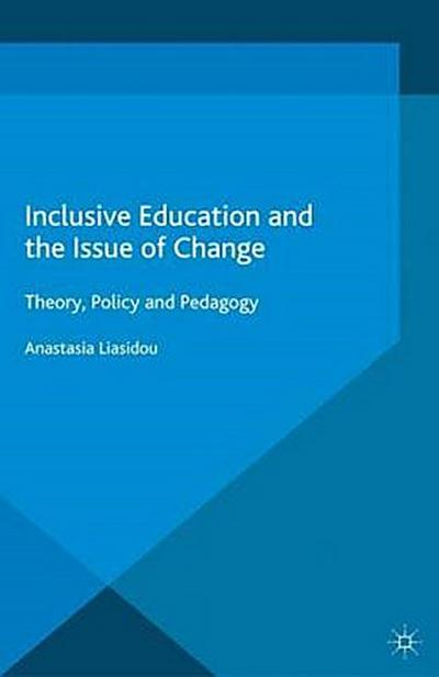 Inclusive Education and the Issue of Change
