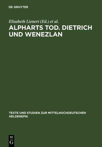 Alpharts Tod. Dietrich und Wenezlan