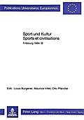 Sport und Kultur/Sports et Civilisations