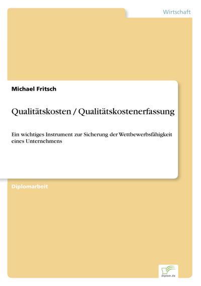 Qualitätskosten / Qualitätskostenerfassung