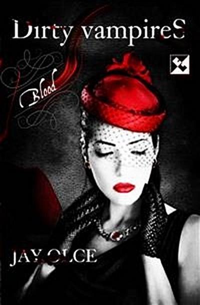 Dirty Vampires - Blood
