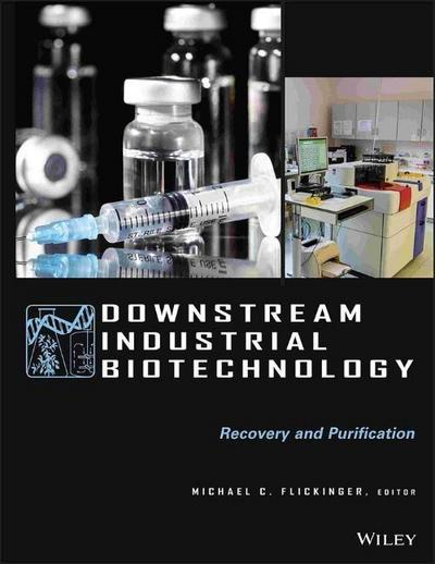 Downstream Industrial Biotechnology