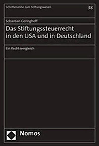 Das Stiftungssteuerrecht in den USA und Deutschland