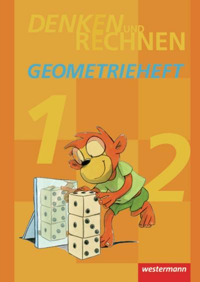 Denken und Rechnen. Geometrieheft Klasse 1 / 2