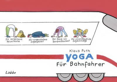 Yoga für Bahnfahrer; Cartoons; Deutsch