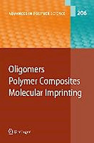 Oligomers - Polymer Composites - Molecular Imprinting