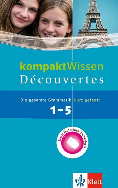 Découvertes 1.-5. Lernjahr. Grammatik kompaktWissen