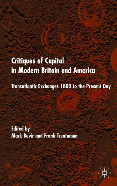 Critiques of Capital in Modern Britain and America