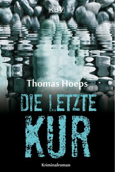 Die letzte Kur; Kriminalhauptkommissar Viktor A. Monk; Deutsch