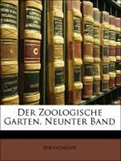 Der Zoologische Garten, Neunter Band