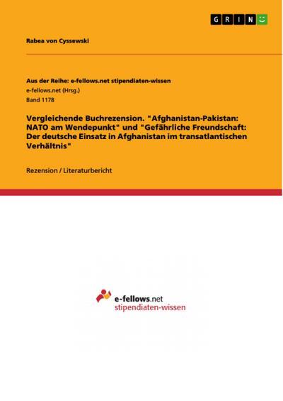 vergleichende-buchrezension-afghanistan-pakistan-nato-am-wendepunkt-und-gefahrliche-freundschaft-