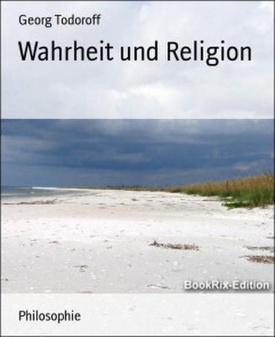 Wahrheit und Religion
