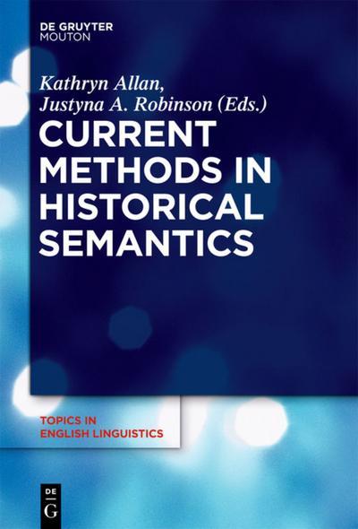 Current Methods in Historical Semantics
