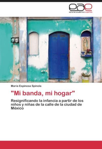 'Mi banda, mi hogar'