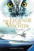 Die Legende der Wächter, Band 6: Die Feuerprobe