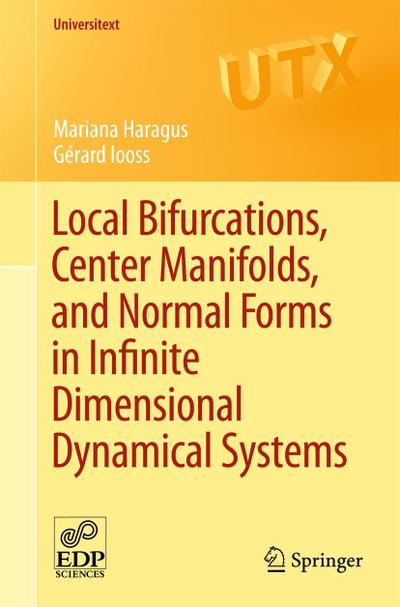 Local Bifurcations, Center Manifolds, and Normal Forms in Infinite Dimensional Dynamical Systems