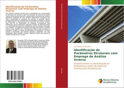 Identificação de Parâmetros Etruturais com Emprego de Análise Inversa