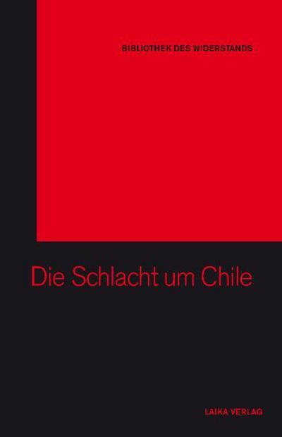 Die Schlacht um Chile 1973 – 1978