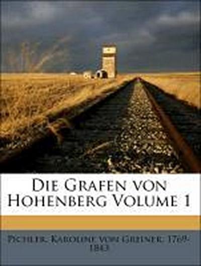 Die Grafen von Hohenberg Volume 1