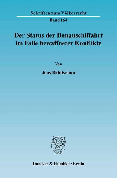 Der Status der Donauschiffahrt im Falle bewaffneter Konflikte