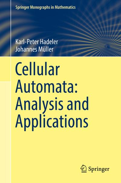 Cellular Automata: Analysis and Applications