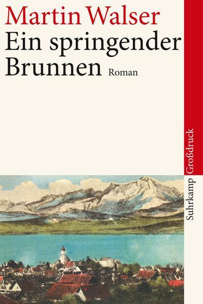 Ein springender Brunnen: Roman. Großdruck (suhrkamp taschenbuch)