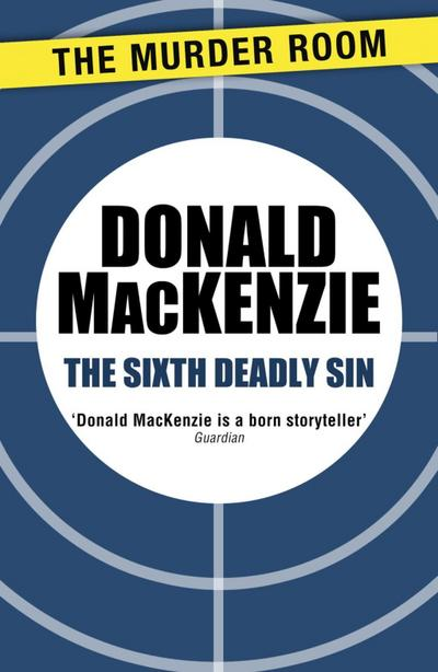 The Sixth Deadly Sin