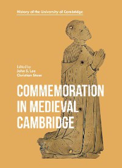 Commemoration in Medieval Cambridge