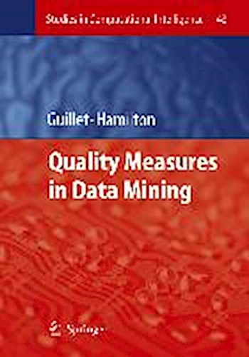 Quality Measures in Data Mining Fabrice Guillet