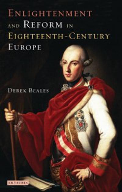 Enlightenment and Reform in Eighteenth-century Europe