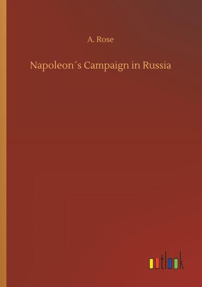 Napoleon´s Campaign in Russia