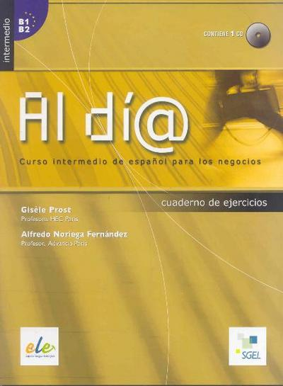 Al dia Nivel Intermedio, Cuaderno de ejercicios m. Audio-CD