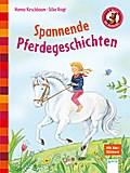 Spannende Pferdegeschichten: Der Bücherbär: Kleine Geschichten: